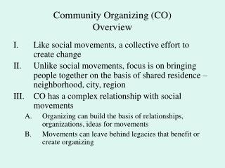 Community Organizing CO  Overview