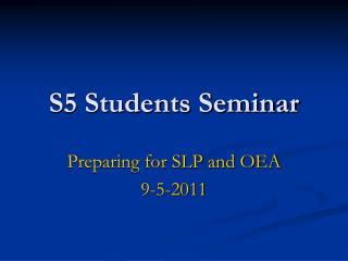 S5 Students Seminar
