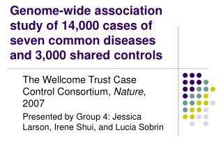 Genome-wide association study of 14,000 cases of seven common diseases and 3,000 shared controls