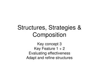 Structures, Strategies & Composition