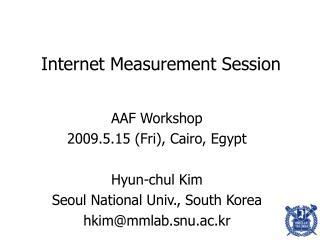 Internet Measurement Session