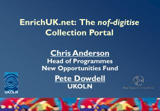 EnrichUK:  The  nof-digitise  Collection Portal