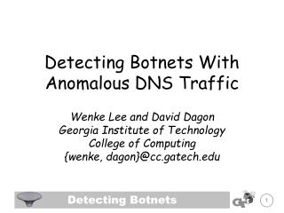 Detecting Botnets With Anomalous DNS Traffic