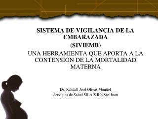 SISTEMA DE VIGILANCIA DE LA EMBARAZADA (SIVIEMB)