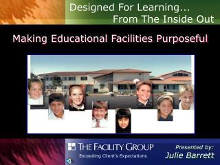 Making Educational Facilities Purposeful
