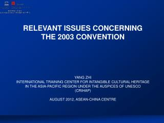 RELEVANT ISSUES CONCERNING THE 2003 CONVENTION