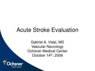 Acute Stroke Evaluation