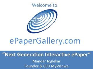 EPaperGallery Presents   Next Generation  Revenue Model  for Newspapers
