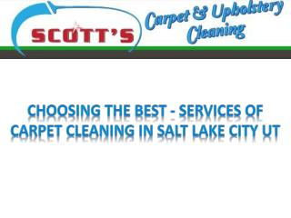 Choosing the best - Services of Carpet cleaning in Salt Lake