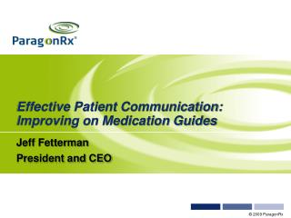 Effective Patient Communication:  Improving on Medication Guides
