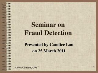 Seminar on  Fraud Detection