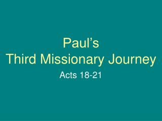 Paul s Third Missionary Journey