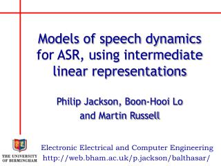 Models of speech dynamics for ASR, using intermediate linear representations