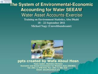 The System of Environmental-Economic Accounting for Water SEEAW  Water Asset Accounts-Exercise