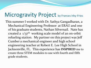 Microgravity Project  by Frances Irby-Fries