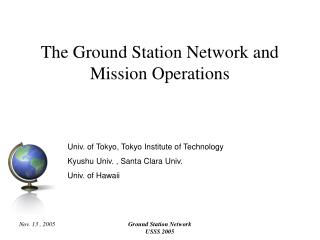The Ground Station Network and Mission Operations