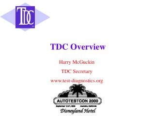 TDC Overview