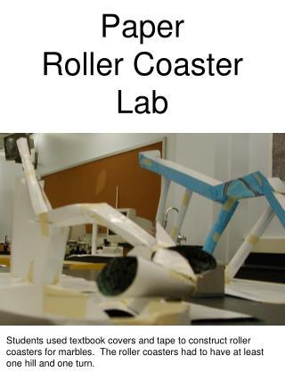 Paper Roller Coaster Lab