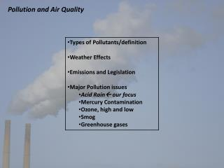 Pollution and Air Quality