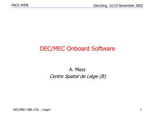 DEC/MEC Onboard Software