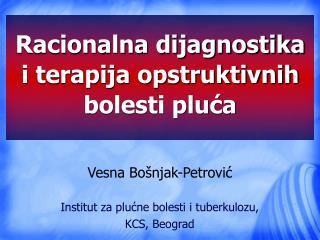 Racionalna dijagnostika i terapija opstruktivnih bolesti pluća