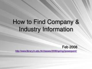 How to Find Company & Industry Information