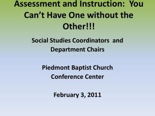 Assessment and Instruction:  You Can�t Have One without the Other!!!