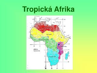 Tropická Afrika