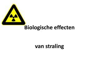 Biologische effecten