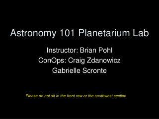 Astronomy 101 Planetarium Lab