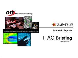 ITAC  Briefing