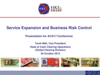 Service Expansion and Business Risk Control Presentation for ACG17 Conference