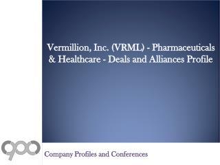 Vermillion, Inc. (VRML) - Pharmaceuticals & Healthcare - Deals and Alliances Profile