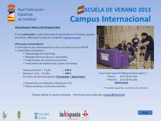 SCUELA DE VERANO 2013 Campus Internacional