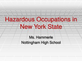 Hazardous Occupations in New York State