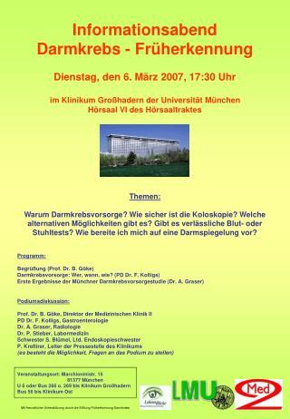 Informationsabend Darmkrebs - Früherkennung Dienstag, den 6. März 2007, 17:30 Uhr