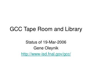 GCC Tape Room and Library