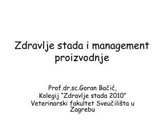 Zdravlje stada i management proizvodnje