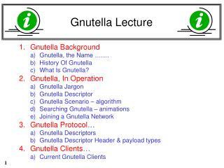 Gnutella Lecture