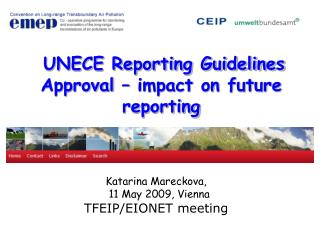 UNECE Reporting Guidelines Approval – impact on future reporting