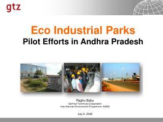 Eco Industrial Parks Pilot Efforts in Andhra Pradesh