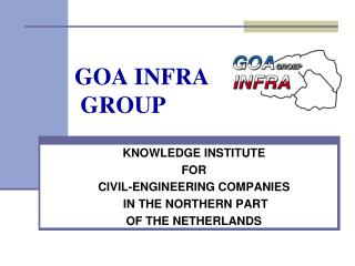 GOA INFRA  GROUP