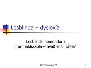 Lesblinda   dyslex a