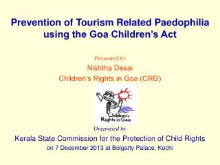 Prevention of Tourism Related Paedophilia using the Goa Children's Act