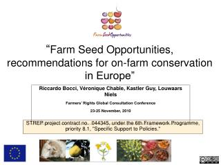 """ Farm Seed Opportunities, recommendations for on-farm conservation in Europe"""