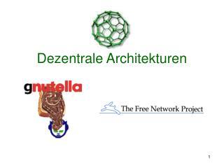 Dezentrale Architekturen
