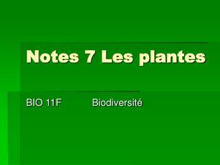 Notes 7 Les plantes