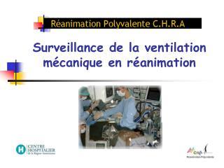 Surveillance de la ventilation mécanique en réanimation