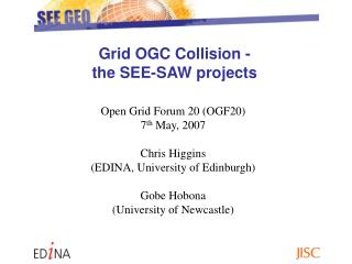 Grid OGC Collision -  the SEE-SAW projects