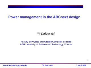 Power management in the ABCnext design